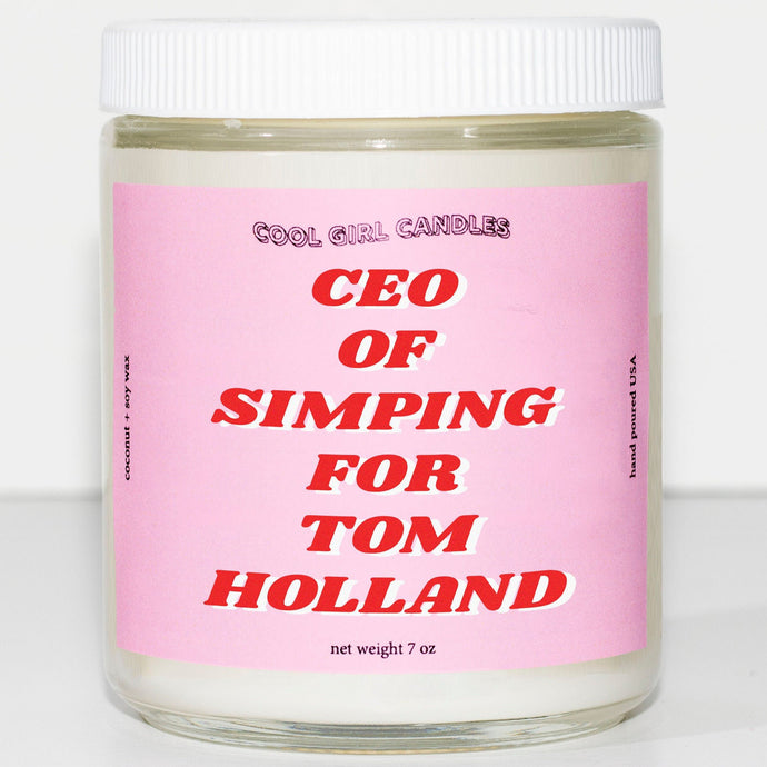 CEO of Simping For Tom Holland Candle