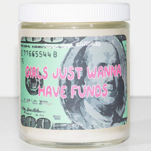 girls just wanna have funds candle