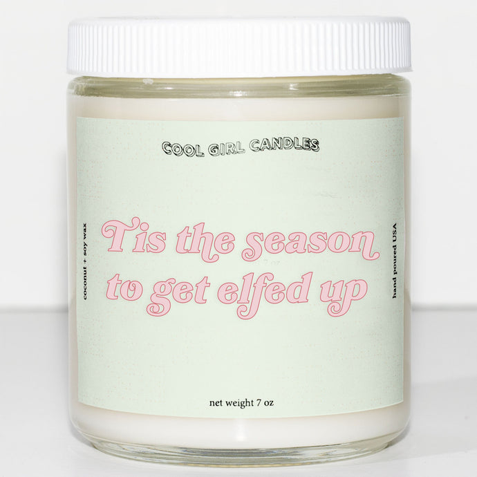 this the season to get elfed up candle cute christmas candle aesthetic candle