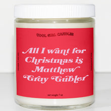 Load image into Gallery viewer, all i want for christmas is matthew gray gubler candle this smells like matthew gray gubler candle cute criminal minds candle merch aesthetic decor