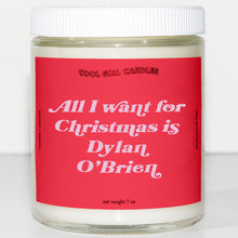 Load image into Gallery viewer, all i want for christmas is dylan obrien candle this smells like dylan obrien cute aesthetic candle christmas decor ideas