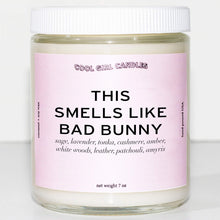 Load image into Gallery viewer, this smells like bad bunny candle by cool girl candles