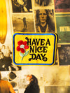 Have A  Nice Day IIron-on Patch