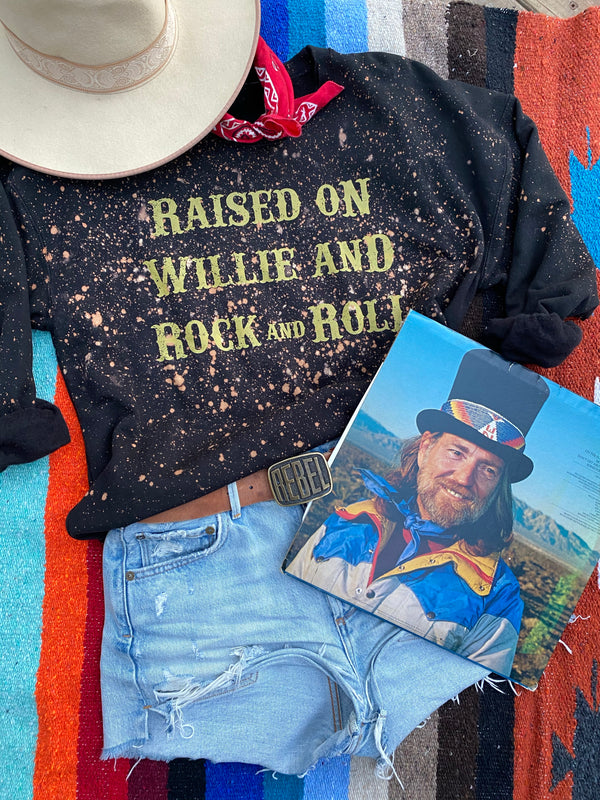RAISED ON WILLIE SWEATSHIRT