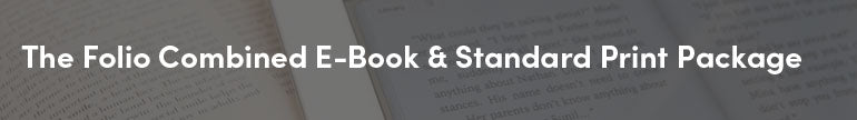 The Folio Combined E-Book & Standard Print Package