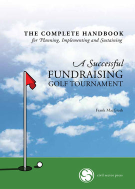 Successful Fundraising Golf Tournament Handbook