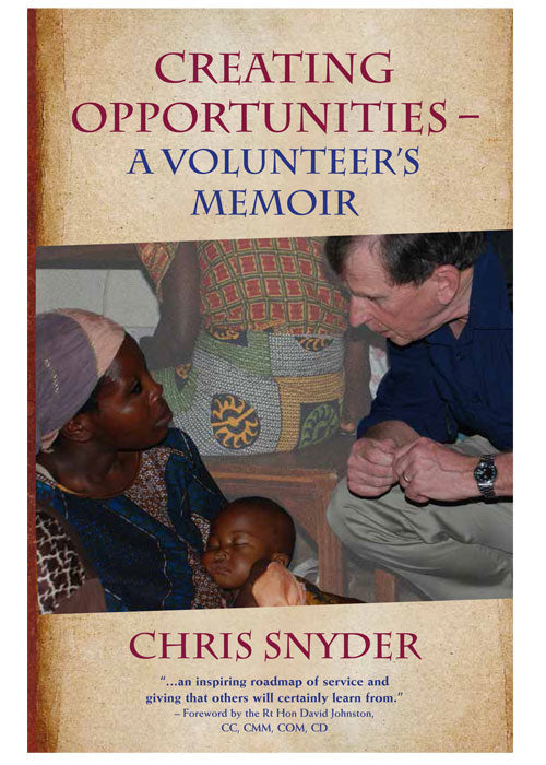 Creating Opportunities - A Volunteer's Memoir