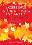 Excellence In Fundraising In Canada Volume 1