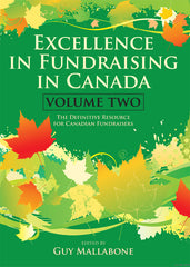 Excellence In Fundraising In Canada Volumes 1 and 2