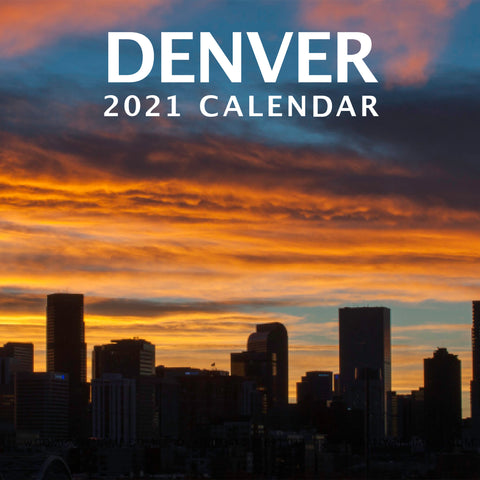 The 2021 Denver, Colorado calendar features 12 images from around the Denver metro area.