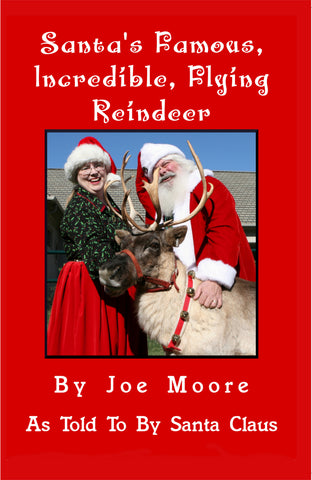 Santa's Famous, Incredible, Flying Reindeer - Paperback