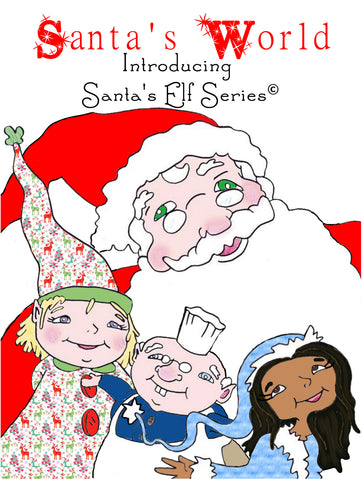 Santa's World, Introducing Santa's Elf Series - Hardcover