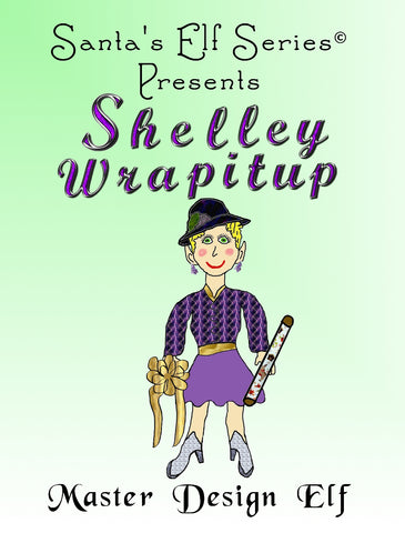 Shelley Wrapitup, Master Design Elf - Hardcover