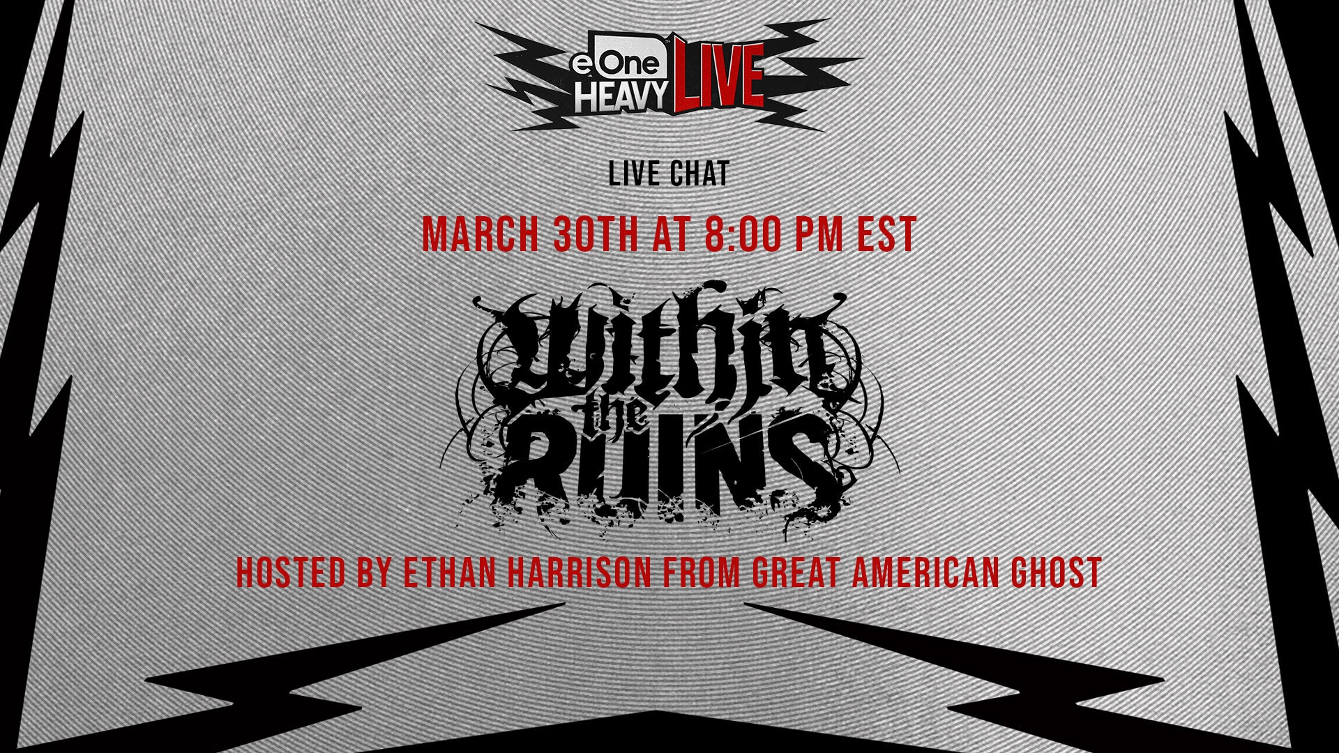 eOne Heavy Live Presents: Within The Ruins