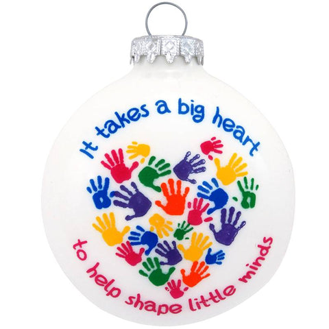 A Big Heart To Shape Little Minds Glass Ornament