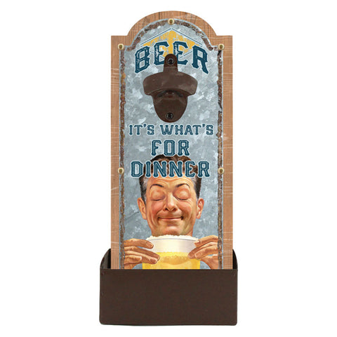 Beer It's What's For Dinner Galvanized Bottle Opener