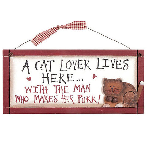 A Cat Lover Lives Here With The Man That Makes Her Purr Plaque