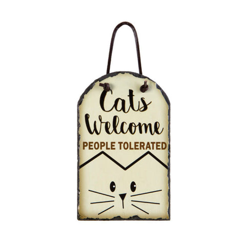 Cats Welcome People Tolerated Slate Plaque
