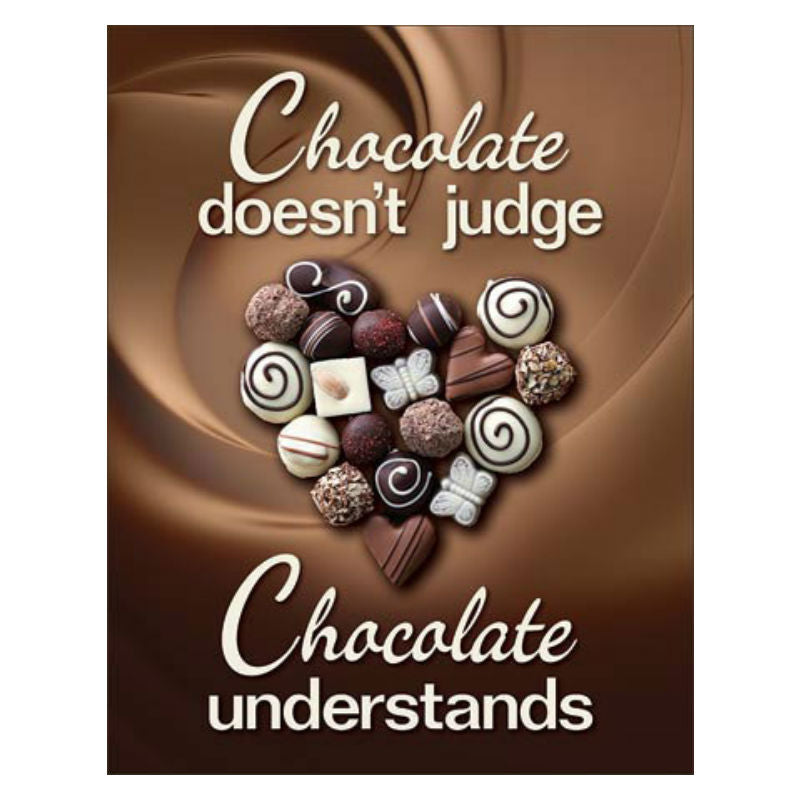 Chocolate Doesn't Judge Tin Sign T2269