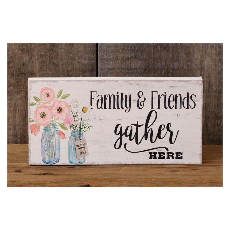 Family And Friends Gather Here Sign 5W2603