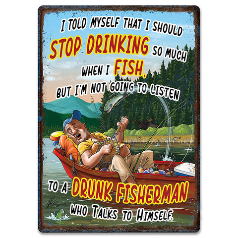Fishing and Drinking Tin Sign