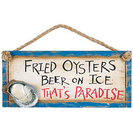 Fried Oysters Beer On Ice That's Paradise Sign
