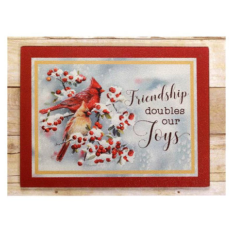 Friendship Doubles Our Joys Glass Cardinals Cutting Board