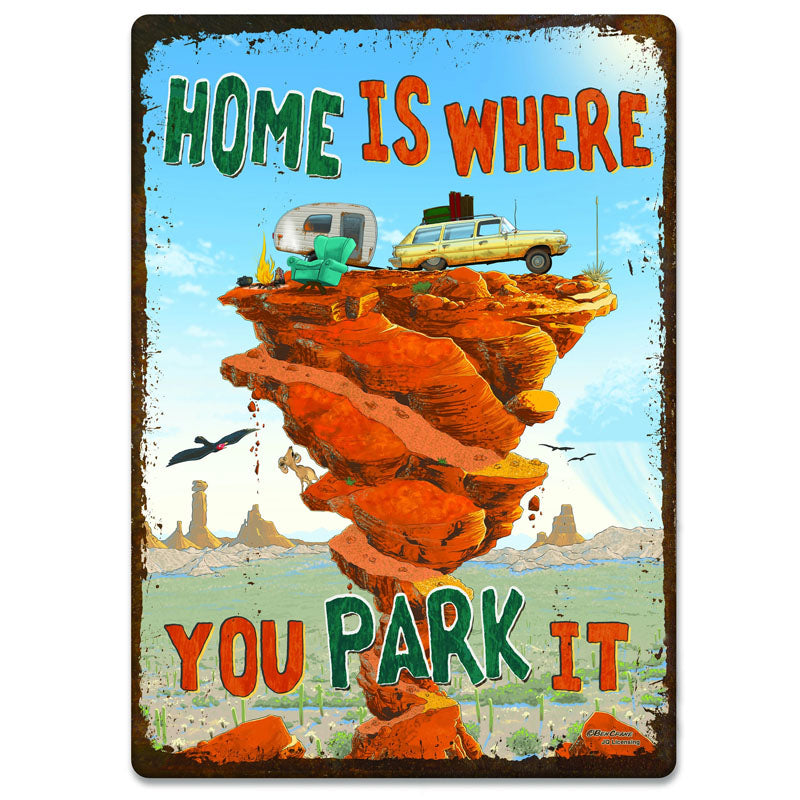 Home Is Where You Park It Camping Tin Sign 2620
