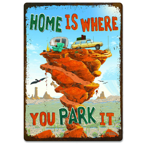 Home Is Where You Park It Camping Tin Sign