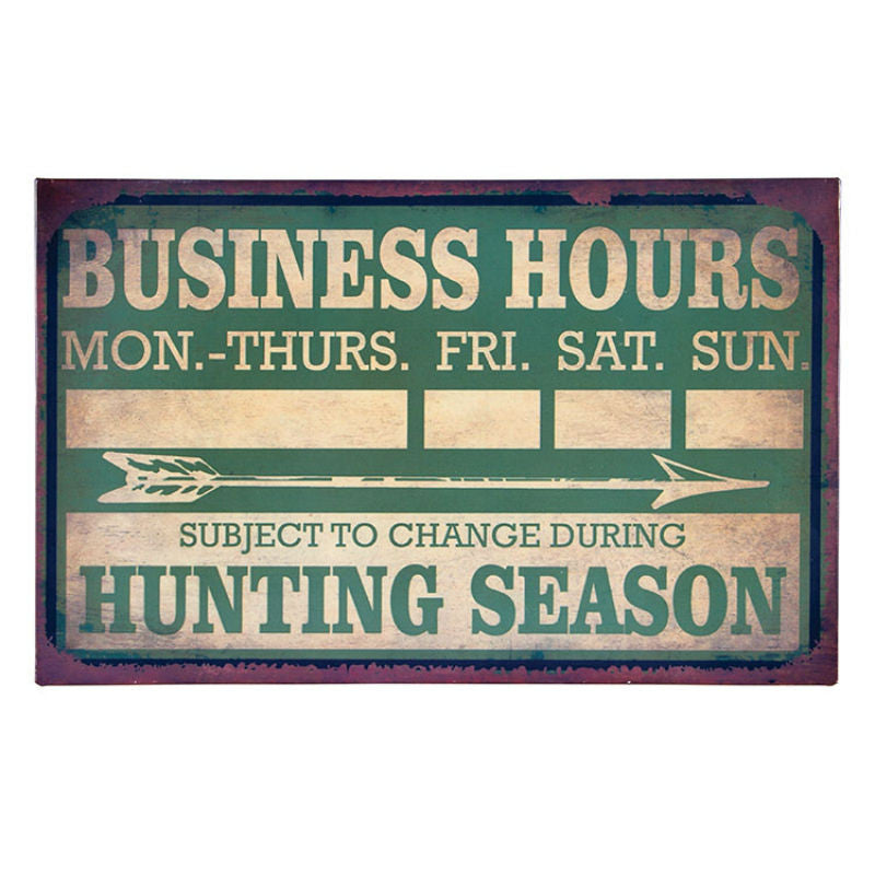 Hunting Season Business Hours Sign 12570