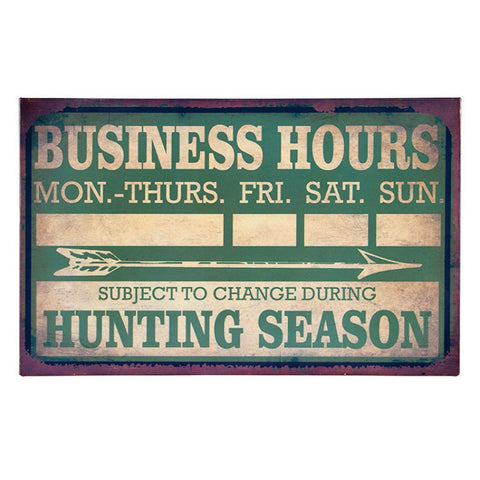 Hunting Season Business Hours Sign
