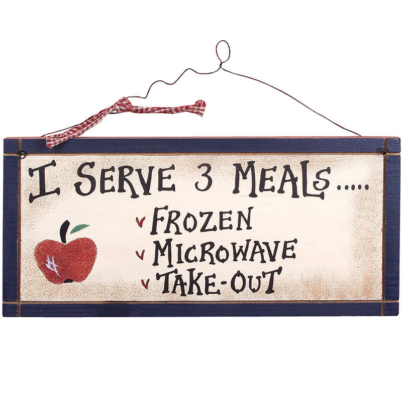 I Serve 3 Meals Kitchen Cooking Plaque 21631