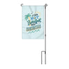 If You're Not Barefoot You're Overdressed Garden Flag with Pole 2757