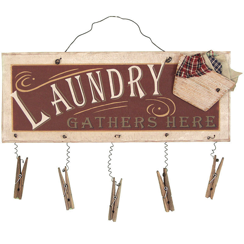 Laundry Gathers Here Clothespin Sign 23341