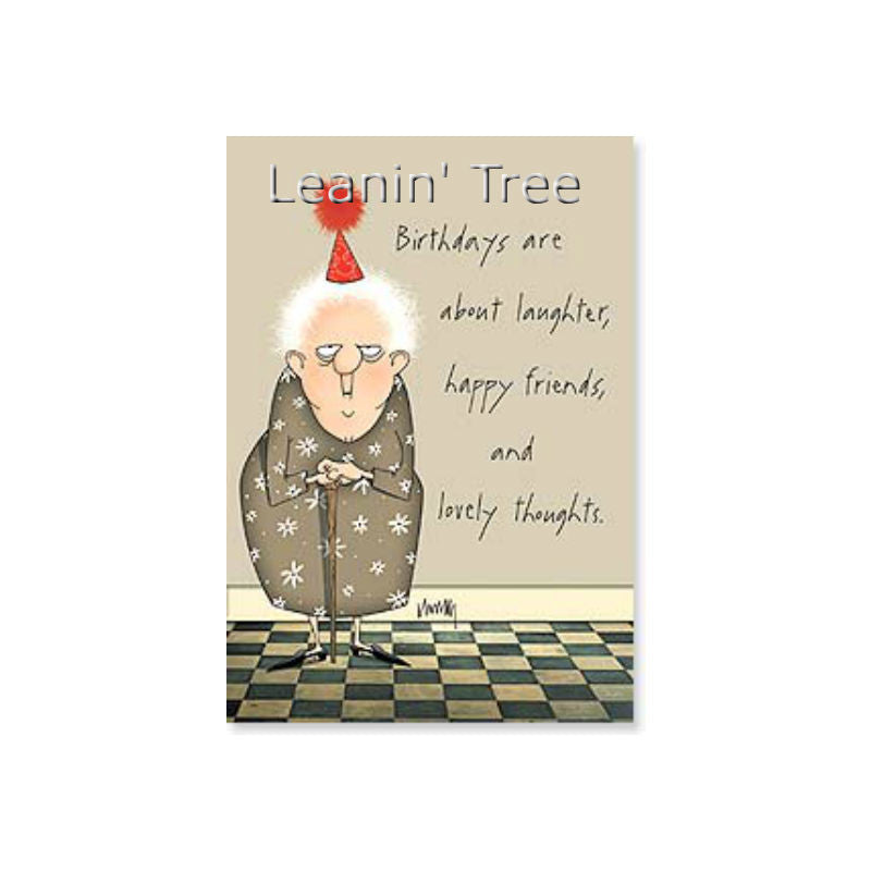 Leanin' Tree I Hate All That Crap Birthday Card 16914