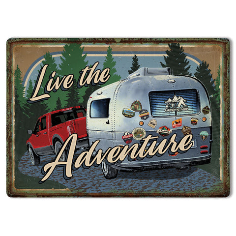 Live The Adventure Tin Camping Sign