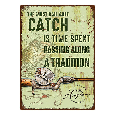 Most Valuable Catch Fishing Tin Sign