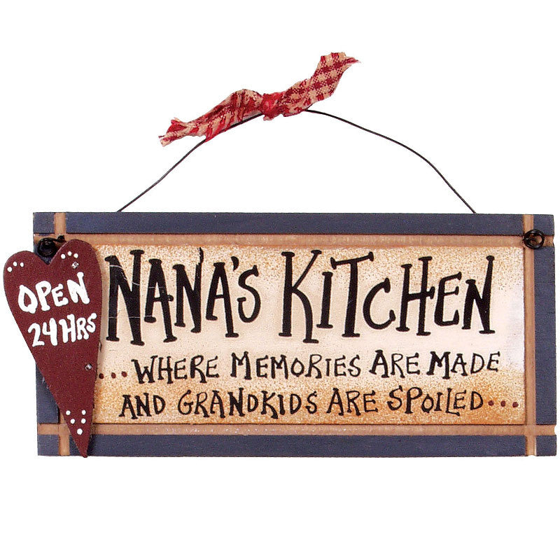 Nana's Kitchen. Where memories are made grandkids are spoiled 27066