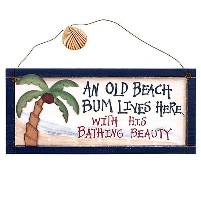 An Old Beach Bum Lives Here With His Bathing Beauty Sign 29910