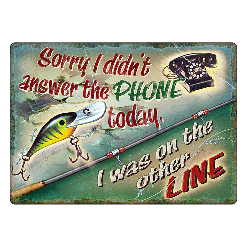 On The Other Line Fishing Tin Sign 1453