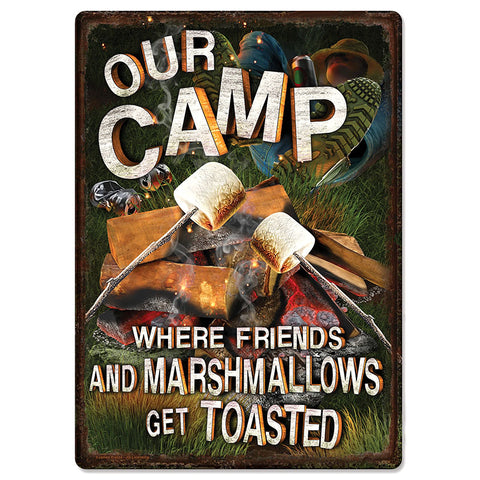 Our Camp Where Friends and Marshmallows Get Toasted Tin Sign