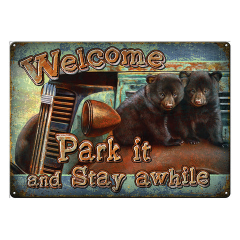 Park It And Stay Awhile Bears Tin Welcome Sign