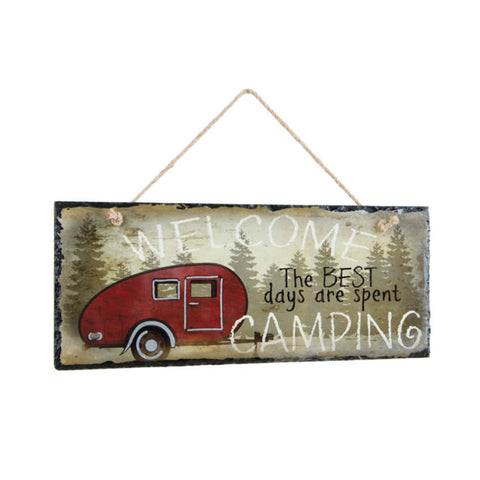 The Best Days Are Spent Camping Welcome Slate