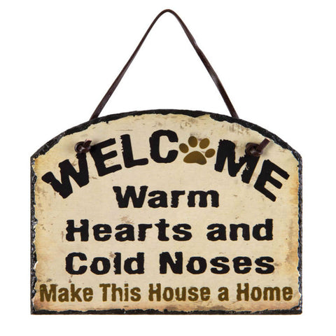 Warm Hearts Cold Noses Pet Welcome Slate