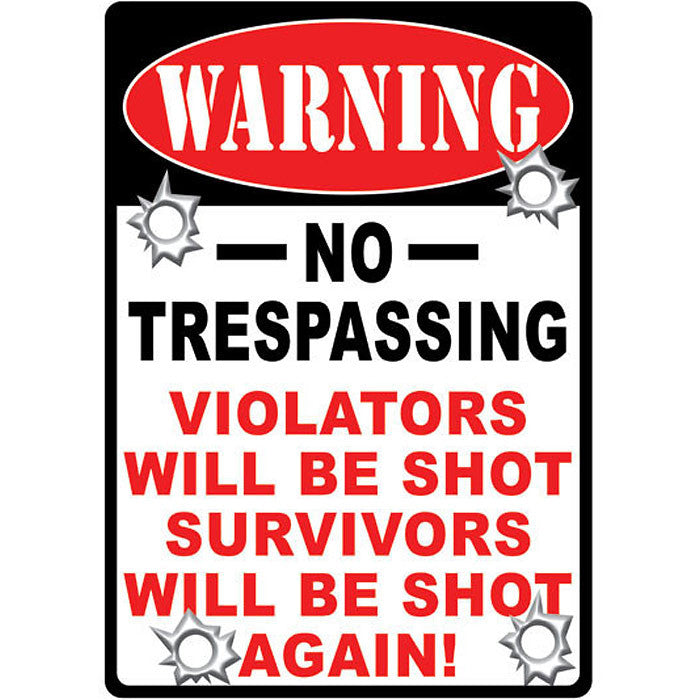 Warning No Trespassing Sign 1525