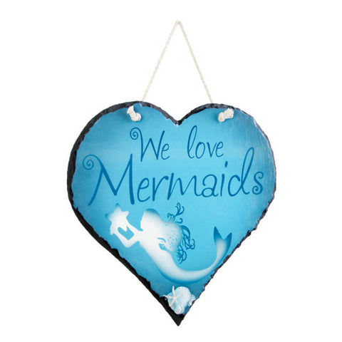 We Love Mermaids Slate Sign
