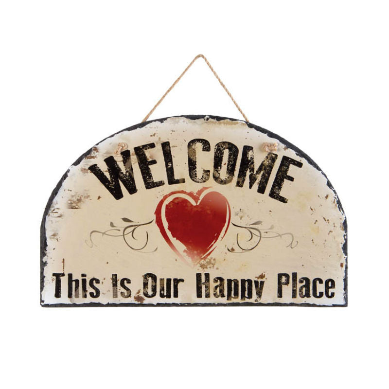 Welcome This Is Our Happy Place Slate Sign 13470