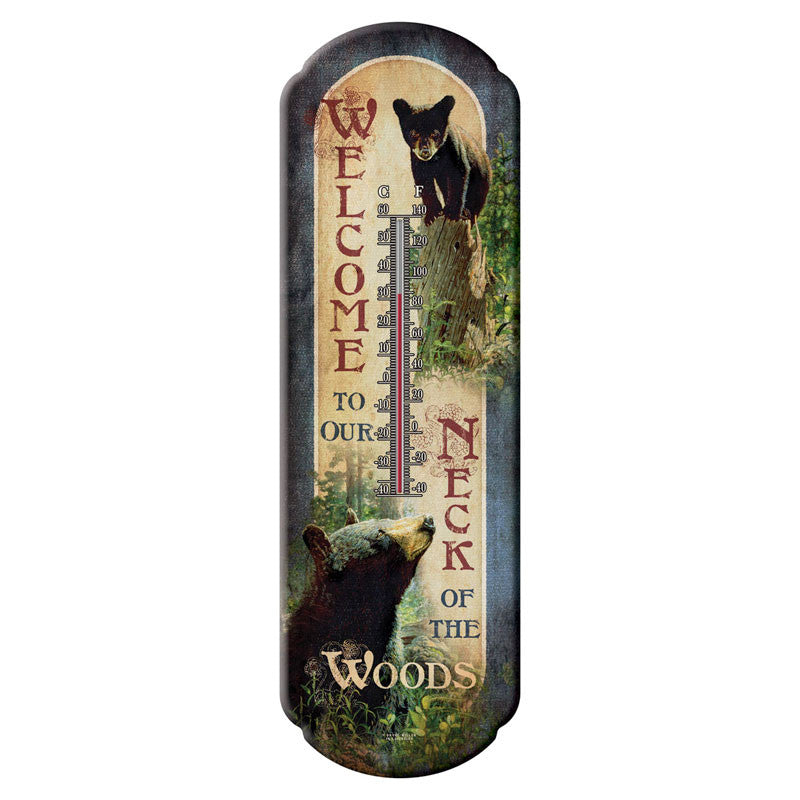 Welcome To Our Neck of the Woods Bear Thermometer 1292