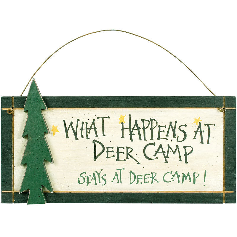 What Happens At Deer Camp Sign 33981