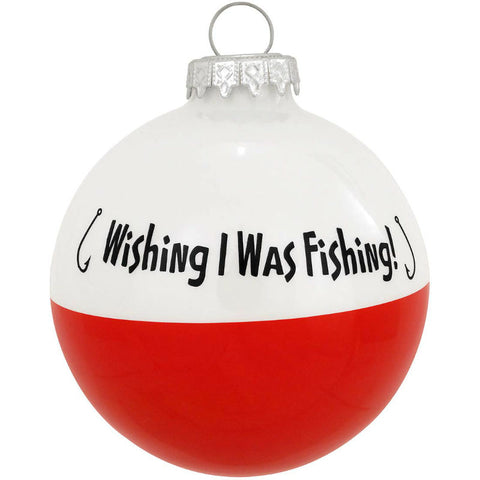 Wish I Was Fishing Bobber Ornament